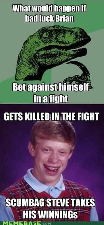 bad luck brian bet fight philosoraptor - 6248750080