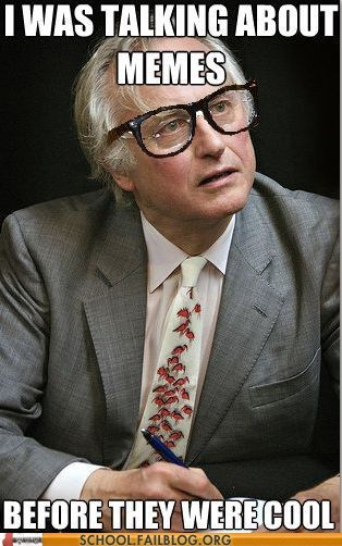 hipster dawkins Memes origin of the word richard dawkins