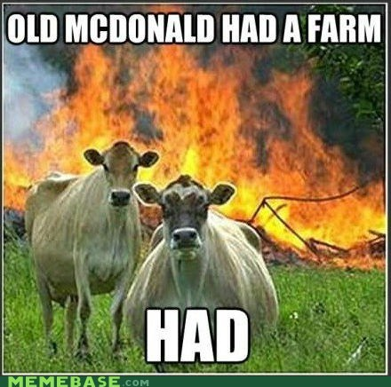 eieio had a farm had mad cows Memes old mcdonald - 6249396736