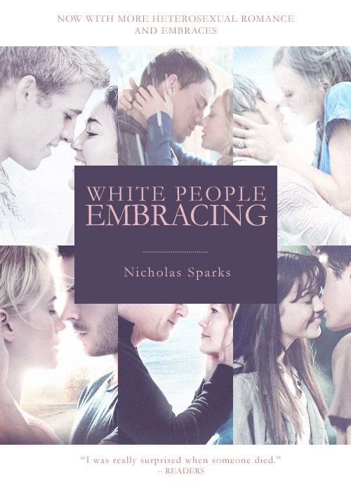 dating fails g rated joke covers nicholas sparks romance novels white people white people embracing - 6249588992