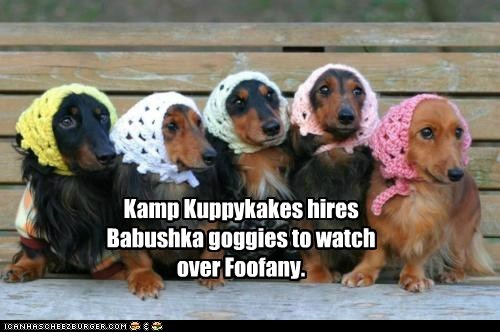 Kamp Kuppykakes hires Babushka goggies to watch over Foofany.