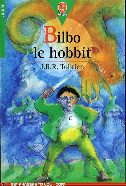 Bilbo Baggins,book covers,books,cover art,dwarves,fantasy,french,gandalf,hobbit,science fiction,wtf