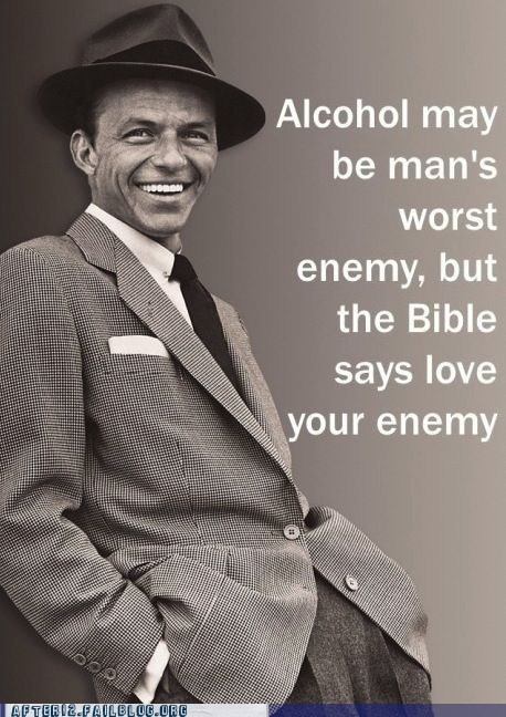 after 12 alcohol bible blood of christ christ christianity frank sinatra g rated god Hall of Fame holy bible jesus jesus christ love your enemy ol blue eyes - 6250044416