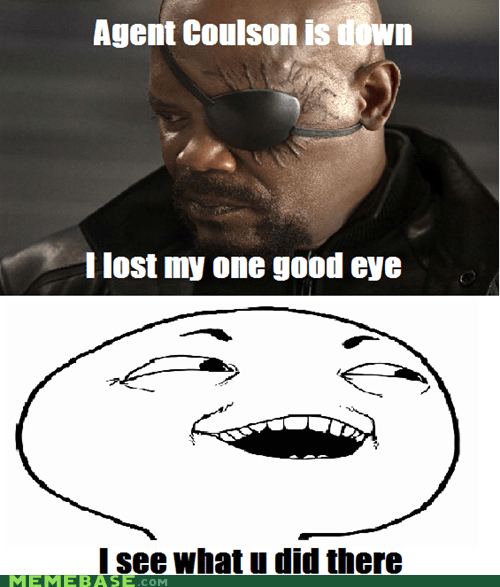 agent coulson,Nick Fury,pun,Super-Lols