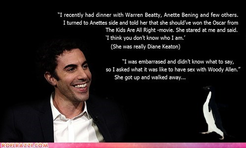 actor celeb funny meme quote sacha baron cohen - 6250968064