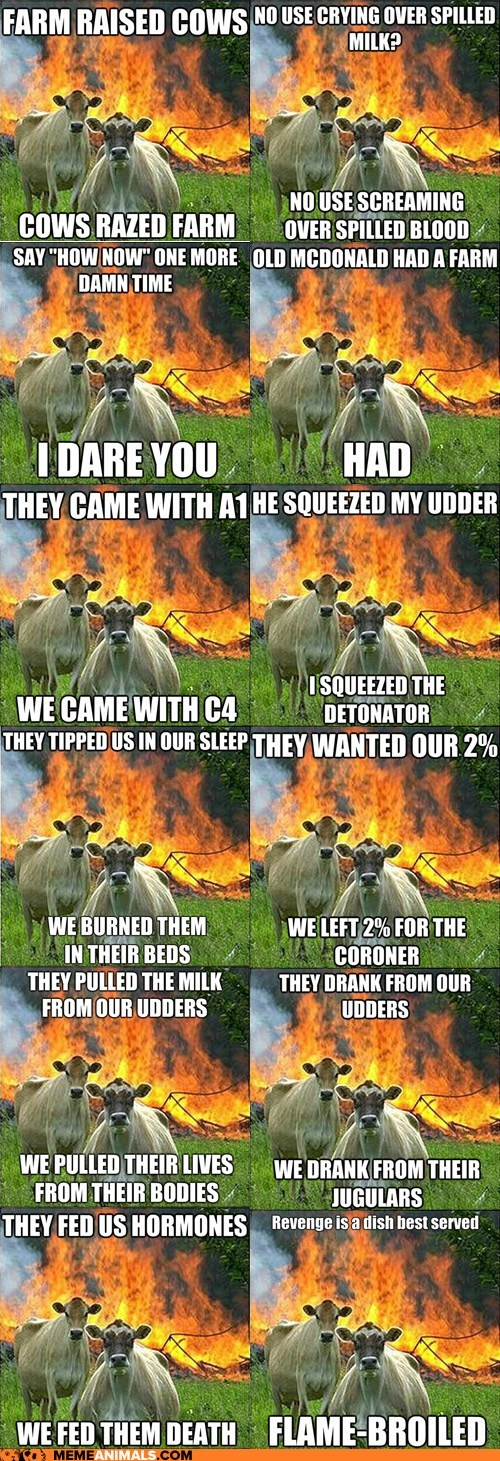 cows evil evil cows fire Hall of Fame Memes multipanel revenge - 6251300352