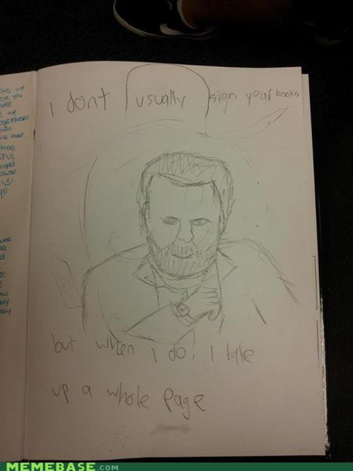 drawing signature The Most Interes the most interesting man in the world yearbook - 6251775744