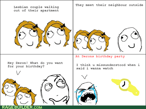 birthday lesbonics lesbonisms Rage Comics relationships watch - 6252441600