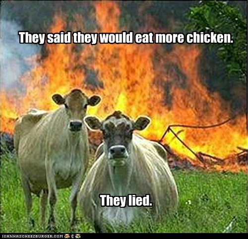 They said they would eat more chicken. They lied.
