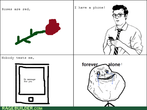 forever alone,love,poems,Rage Comics