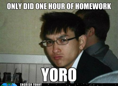 asian Drake homework only did one hour of home only did one hour of homework yolo yoro