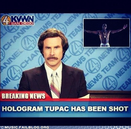 anchorman,g rated,holographic tupac,Music FAILS,shot,tupac