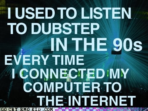 best of week,Dial-Up Modem Noises,dubstep,innovative,skrillex,weird kid