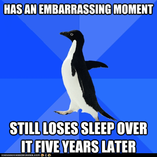 Awkward,embarrassed,embarrassing,losing sleep,Memes,memory,penguins,remember,socially awkward penguin