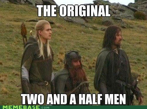 aragorn gimli Lord of the Rings two and a half men - 6254846464