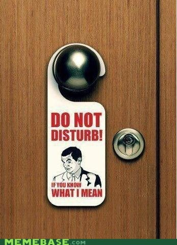do not disturb hotel if you know what i mean Memes - 6254870784