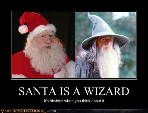 SANTA IS A WIZARD It's obvious when you think about it