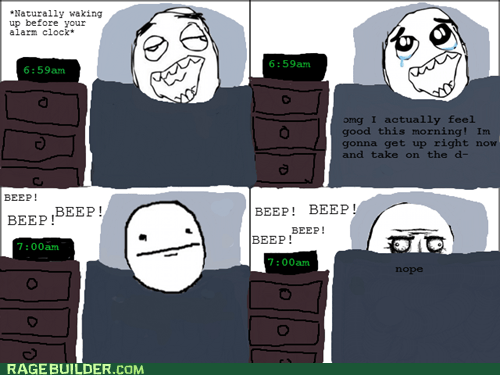 me gusta,poker face,Rage Comics,waking up