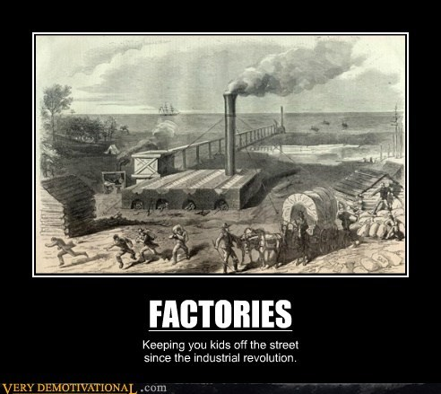 child labor,factories,hilarious,kids