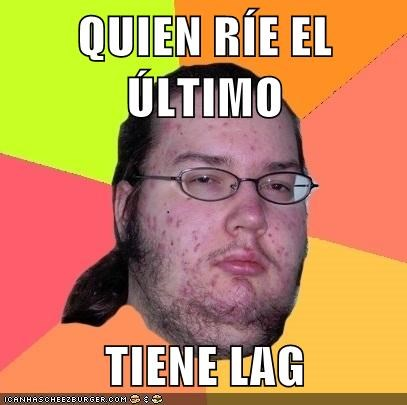 Quien Rie El Ultimo Tiene Lag Memebase Funny Memes