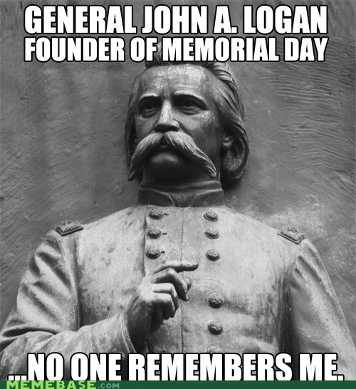 general john-a-logan Memes memorial day - 6256554752