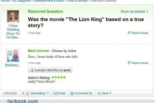 Funny picture that is a screen grab from Yahoo Answers regarding if Lion King was a true story.