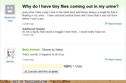 flies,peetimes,wtf,Yahoo Answer Fai,Yahoo Answer Fails