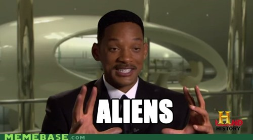 ancient aliens,fresh prince,men in black,will smith