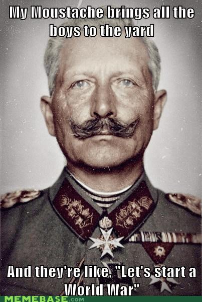 great war Memes milkshake mustache World War 1 - 6258712832