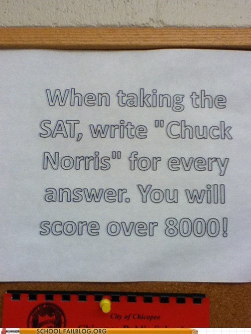 chuck norris dont-try-this-at-home SAT score over 8000 - 6258780928