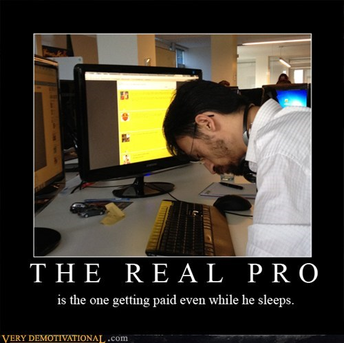 pro,wtf,work,sleep