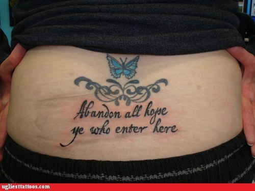 abandon all hope,butterfly,tramp stamp