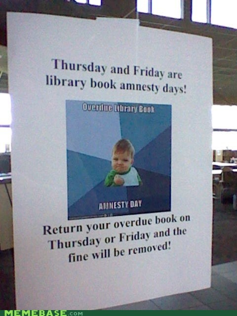 amnesty day,library,school,success kid