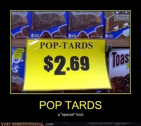 hilarious pop tards pop tarts sign wtf - 6261223936