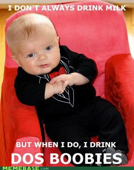 beer dos equis kid milk The Most Interes the most interesting man in the world