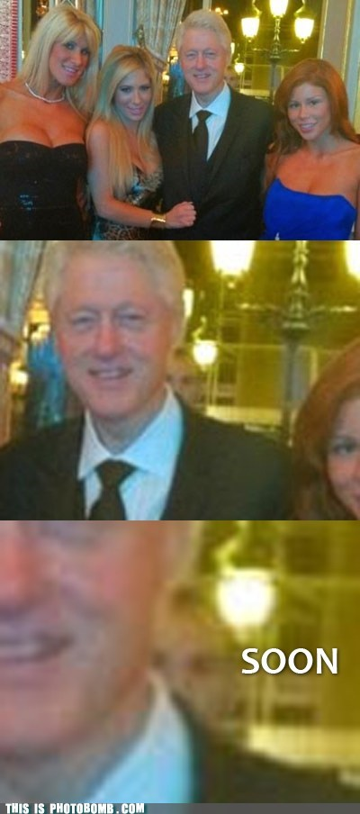 bill clinton,Impending Doom,SOON,Tenso,women