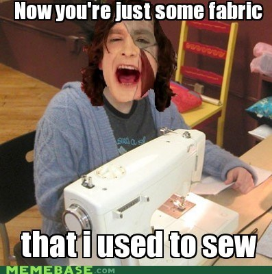 fabric,goyte,puns,sewing,somebody that i used to k,somebody that i used to know
