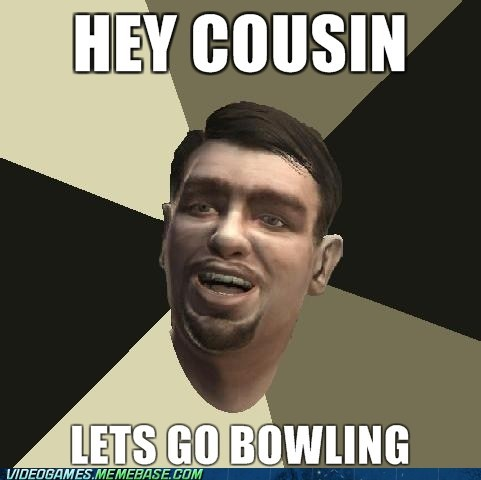 bowling cousin Grand Theft Auto meme niko - 6263298304