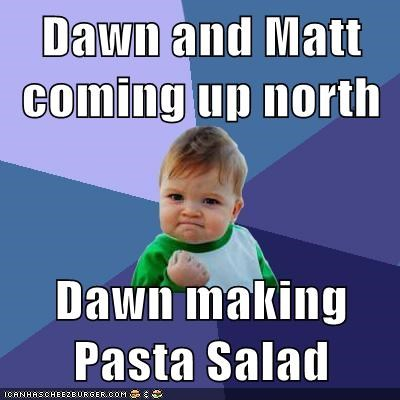 Dawn And Matt Coming Up North Dawn Making Pasta Salad Memebase