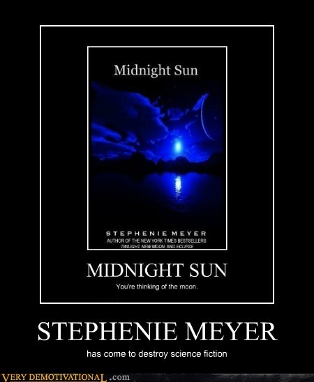 hell Midnight Sun stephanie meyer Terrifying wtf - 6263761920