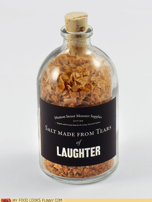 fake,laughter,salt,seasoning,tears