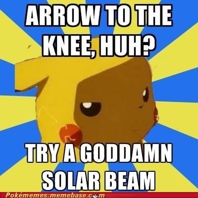 arrow to the knee meme Memes pikachu solar beam - 6264352256