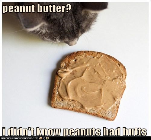 butt,food,nom,peanut butter,pun