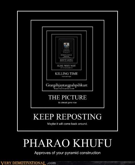 hilarious pharao khufu pyramid repost - 6268059904