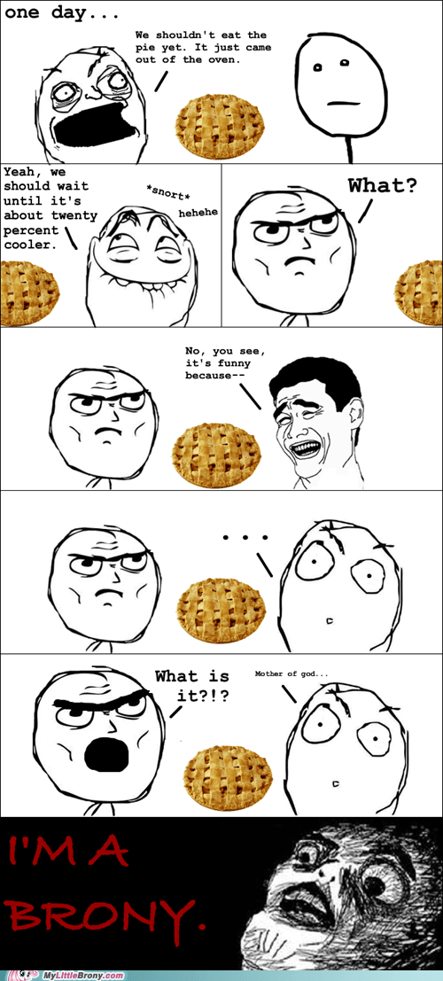 brony pie rage comic Rage Comics twenty percent cooler - 6269709824