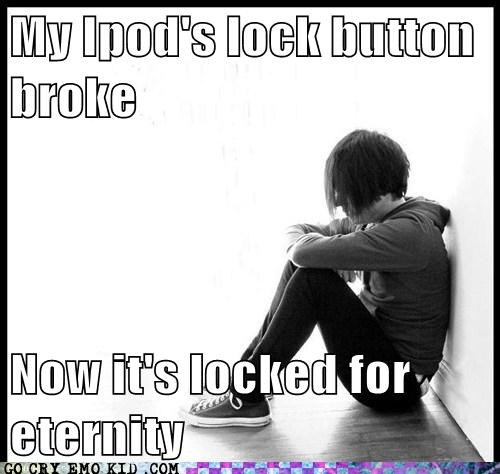 button,emolulz,First World Problems,ipod,lock,stuck
