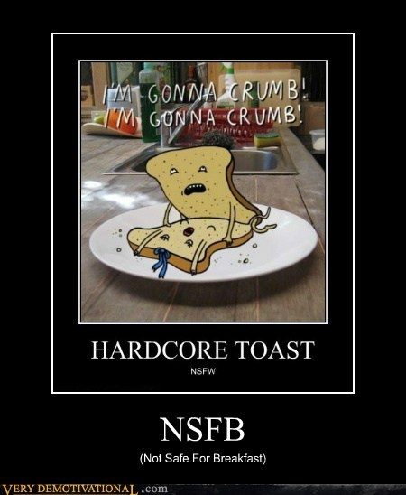 NSFB (Not Safe For Breakfast)