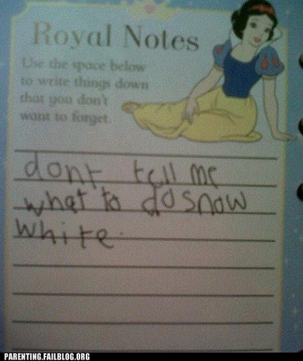 dont-tell-me-what-to-do royal notes snow white - 6272939264