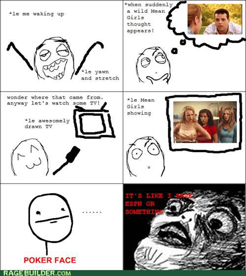 mean girls,poker face,quotes,Rage Comics,raisin face