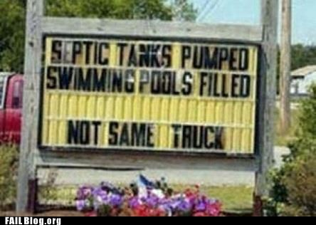 funny sign not same truck septic tank swimming pool - 6273568256